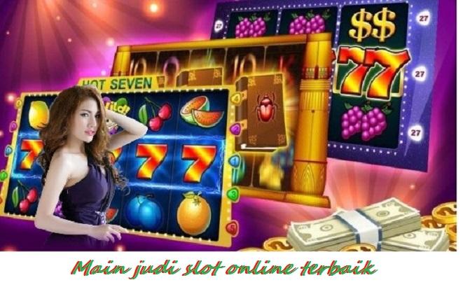 Main judi slot online terbaik