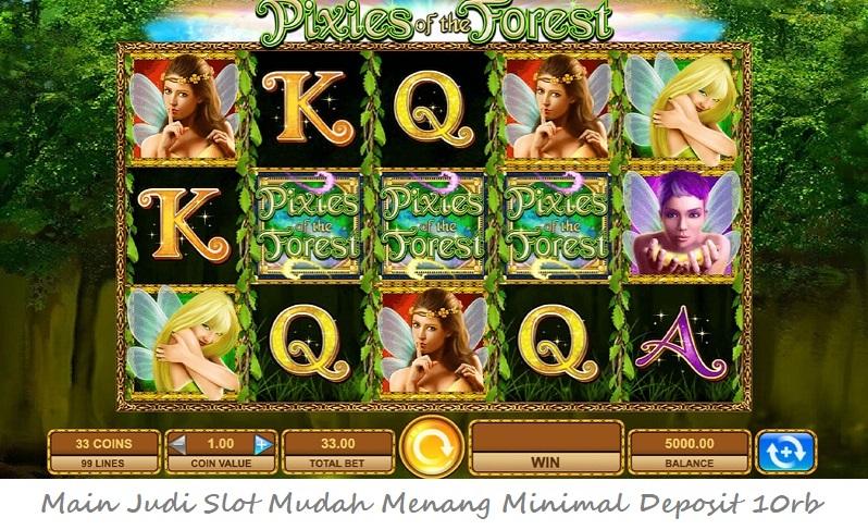 Main Judi Slot Mudah Menang Minimal Deposit 10rb